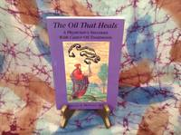 Oil That Heals, The:
