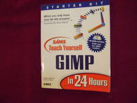 GIMP in 24 Hours. With unopened CD-Rom.