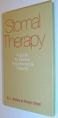 Stomal Therapy: A Guide for Nurses, Practitioners and Patients