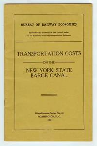 Transportation Costs On The New York State Barge Canal