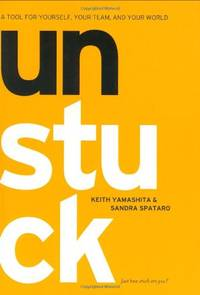 UNSTUCK: A Tool for Yourself, Your Team and Your World