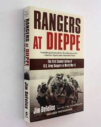 image of Rangers at Dieppe: The First Combat Action of U. S. Army Rangers in World War II