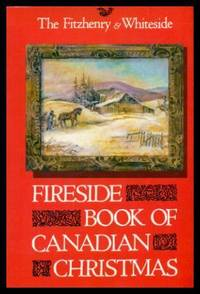 image of FIRESIDE BOOK OF CANADIAN CHRISTMAS