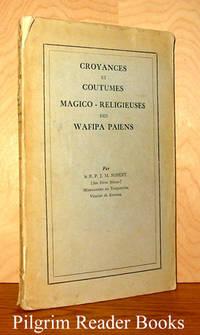 Croyances et coutumes magico-religieuses des Wafipa Paiens.