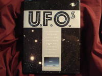 U.F.O.s The Sightings of Alien People and Spacecraft from the Earliest Centuries to the Present Day