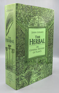 The Herbal: Or General History of Plants