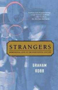 image of Strangers: Homosexual Love in the Nineteenth Century