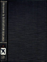 Advances in Radiation Biology: Volume 3 by Leroy G. Augenstein (Editor); Ronald Mason (Editor); Max Zelle (Editor) - Hardcover - 1969 - from Sunset Books and Biblio.com