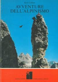 Avventure dell\'alpinismo.