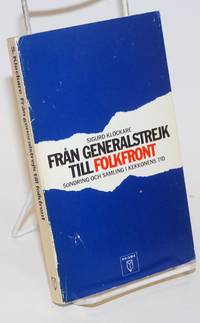 image of Fran Generalstrejk till Folkfront: Sondring och samling i Kekkonens tid