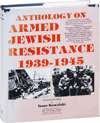 Anthology of Armed Jewish Resistance, 1939-1945 [Volume 1]