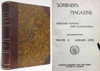 SCRIBNER'S MAGAZINE (1888, VOL. III, JANUARY -JUNE)  Published Monthly  with Illustrations