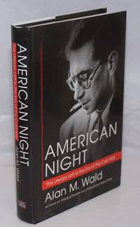 American night, the literary left in the era of the Cold War
