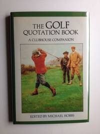 The Golf Quotation Book A Clubhouse Companion