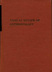 Annual Review of Anthropology, Volume 3, 1974