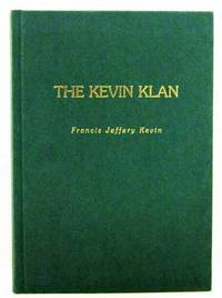 The Kevin Klan by  Francis Jeffrey Kevin  - 1st Edition  - 2001  - from Adelaide Booksellers (SKU: BIB261044)