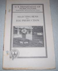 Selecting Hens for Egg Production (U.S. Department of Agriculture Farmers' Bulletin No. 1727)