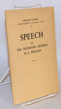 Speech by the Governor General M. L. Pétillon