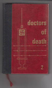 Doctors of Death Volume #2 Joseph Mengele, the Evil Doctor