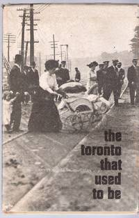image of The Toronto That Used To Be