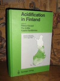 Acidification in Finland by  Pekka Kauppi - 1st Edition - 1990 - from Brass DolphinBooks and Biblio.com