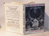 The Royal Hunt of the Sun; A Play Concerning the Conquest of Peru