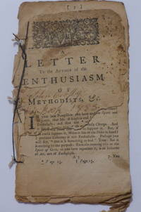 A Letter to the Author of the Enthusiasm of Methodists