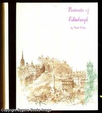 Portraits of Edinburgh by Frank White - First Edition - 1978 - from Bygone Books and Biblio.co.uk