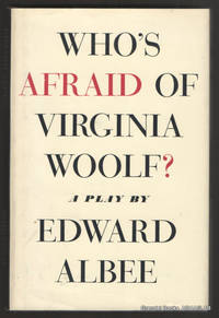 Who's Afraid of Virginia Woolf?:  A Play.