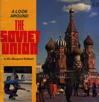 A LOOK AROUND THE SOVIET UNION