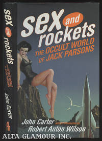 SEX ROCKETS: The Occult World Of Jack Parsons