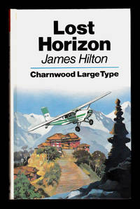 image of Lost Horizon (Charnwood Large Type)