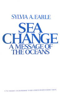 SEA CHANGE A Message Of The Oceans