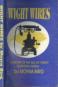Wight Wires: A History of the Isle of Wight Telephone System