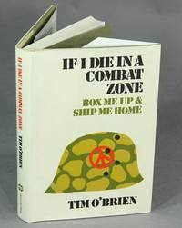 image of If I die in a combat zone box me up and ship me home