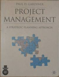 Project Management - A Strategic Planning Approach