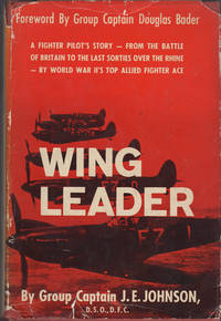 Wing Leader by  Capt. J. E Johnson - Hardcover - 1957 - from Kaaterskill Books, ABAA/ILAB and Biblio.com
