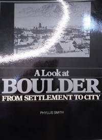 image of A Look at Boulder from Settlement to City