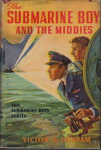 THE SUBMARINE BOYS AND THE MIDDIES or The Prize Detail at Annapolis (#3 in series).