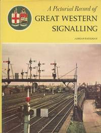 A Pictorial Record of Great Western Signalling