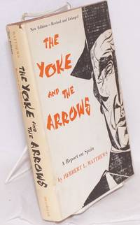 image of The yoke and the arrows; a report on Spain