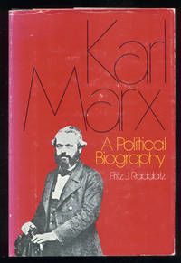 Karl Marx: A Political Biography