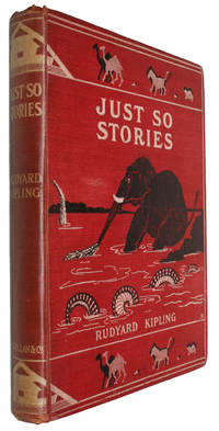 image of Just So Stories For Little Children. - [IN THE ORIGINAL ELEPHANT-BINDING]