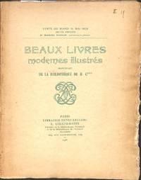 Vente 15 Mai 1928: Beaux Livres Modernes Illustrés, provenant de la  Bibliothèque de M. C***.