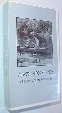 A Passion for Science: Bill Ricker - A Scientific Journey *27 Minute VHS Videotape in case*