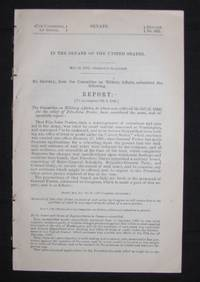 Restoration of General Fitz-John Porter] SENATE REPORT No. 662 (47th Congress, 1st Session, Parts 1 & 2): THE COMMITTEE ON MILITARY AFFAIRS, TO WHOM WAS REFERRED THE BILL (S. 1844) FOR THE RELIEF OF FITZ-JOHN  PORTER... MAY 31, 1882.