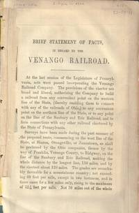 Brief Statement of Facts in Regard to the Venango Railroad with Map