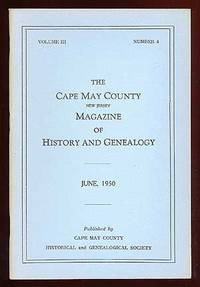 The Cape May County New Jersey Magazine of History and Genealogy June, 1950