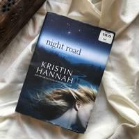 Night Road by Kristin Hannah - 2011