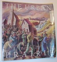 The Urban Prairie by  George  Guy; Melnyk - Paperback - First Edition - 1993 - from RareNonFiction.com and Biblio.com